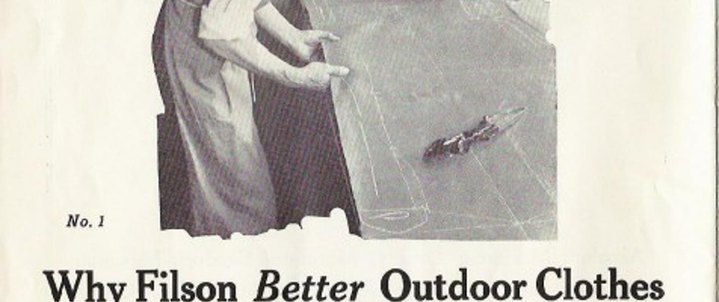 historical Filson ad: Why Filson better outdoor cloths are better