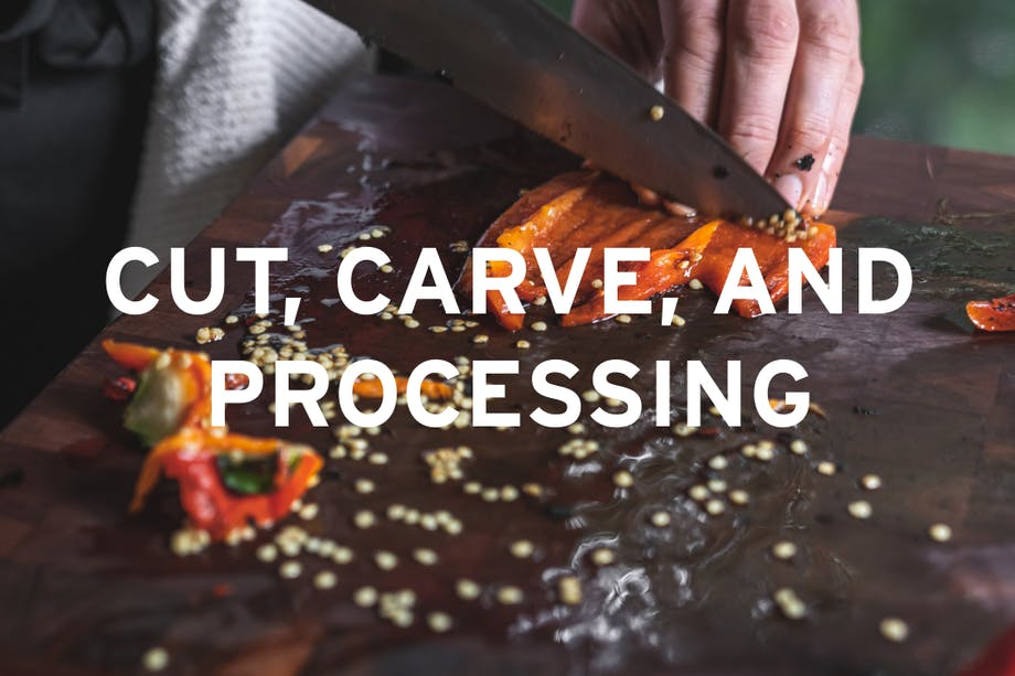 Cut, Carve, and Processing_V2