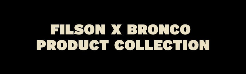 filson x bronco product collection
