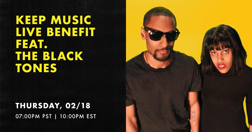 Keep music live benefit feat the black tones promo image with two people in black shirts with yellow background
